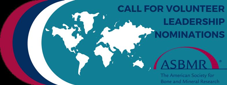 Volunteer Leadership Nominations - American Society for Bone and