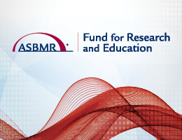 ASBMR Fund for Research and Education